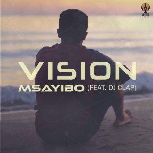 2020-05-01 Headline Image - Msayibo (feat. Dj Clap) Vision