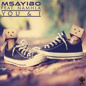 2020-05-01 Headline Image - Msayibo (feat. Namhla) You & I