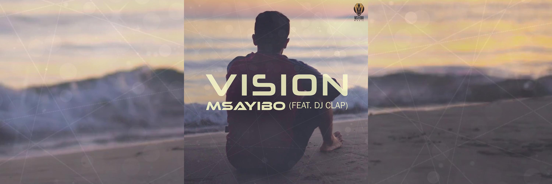 Msayibo - Vision [Slider]