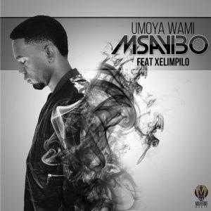 Msayibo - Umoya Wami (feat Xelimpilo) [Artwork] 3000px