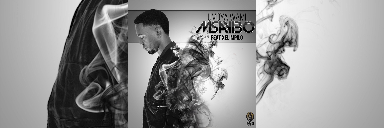 Msayibo - uMoya Wami [Slider]